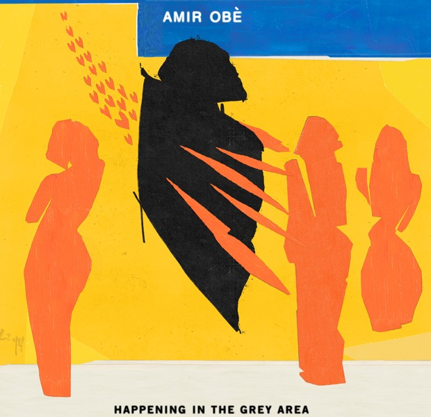 Amir Obe: Happening In The Grey Area EP